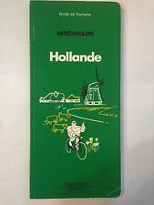 GUIDE VERT MICHELIN HOLLANDE 1986 GUIDE TOURISME PNEU