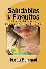 Saludables y Flaquitos : La Dieta de la Limonada Explicada! by NorLu Hammad...