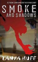 Smoke And Shadows, Huff, Tanya, Very Good Book