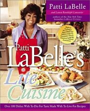 Patti Labelles Lite Cuisine: Over 100 Dishes with To-Die-For Taste Made with To