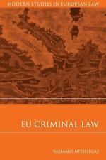 EU CRIMINAL LAW: Modern Studies in European Law [PB 2009] Valsamis Mitsilegas