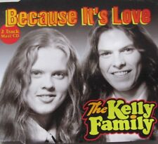 THE KELLY FAMILY -  BECAUSE IT'S LOVE - CD-MAXI-SINGLE