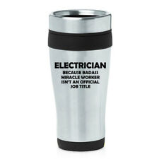 16 oz Travel Coffee Mug Electrician Miracle Worker Job Title Funny