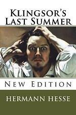 Klingsor's Last Summer: By Hesse, Hermann