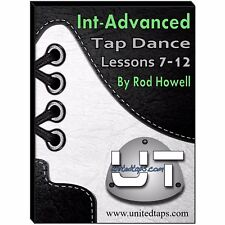 Int-Advanced Tap Dance Lessons 7-12 on DVD by Rod Howell (8 Hours 42 minutes)