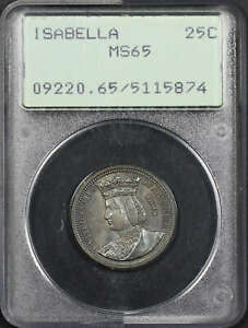 1893 25C Isabella Silver Commemorative PCGS MS-65 Old Rattler Holder