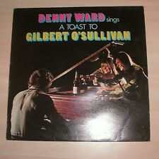 DENNY WARD Sings A Toast To Gilbert O'Sullivan (Vinyl Album)