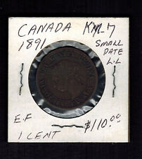 1891 Canada One Cent  large Penny coin # KM 7 small date LL