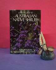 I Holliday, G Watton: A Field Guide to Australian Native Shrubs/botany/reference