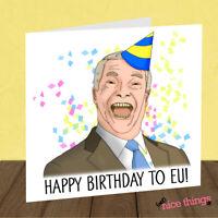 Funny Farage Birthday Card, Brexit Birthday Card