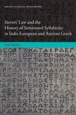 Sievers' Law and the History of Semivowel Syllabicity in Indo-European and Anci