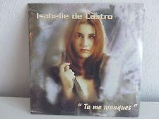 CD SINGLE ISABELLE DE CASTRO Tu me manques PROMO