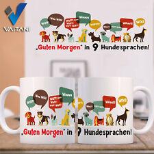 Guten morgen in 9 Hundesprachen süß Tiere Hund Hunde Bedruckt Tasse