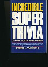 Incredible Super Trivia 1984 by Fred L. Worth 0517445492