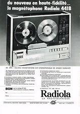 PUBLICITE ADVERTISING  1972   RADIOLA   magnétophone 4418