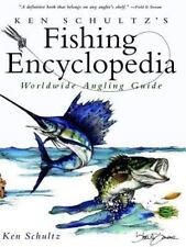 Ken Schultz's Fishing Encyclopedia: Worldwide Angling Guide: By Schultz, Ken
