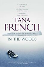 In the Woods By Tana French. 9781444758344