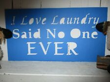 New Primitive I Love Laundry Said No One Ever cardstock stencil vintage antique