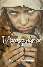 Paupers by Mary Chapman (Paperback, 2013)
