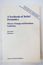 Textbook of Belief Dynamics : Theory Change and Database Updating Vol. 11, 1999