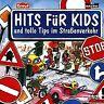 Tolle Tips im Strassenverkehr von Hits Fuer Kids | CD | Zustand gut