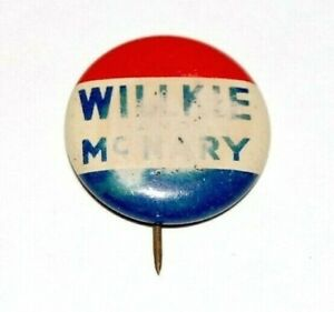 1940 WENDELL WILLKIE MCNARY campaign pin pinback button political presidential