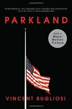 Parkland (Movie Tie-In Edition) (Movie Tie-in Editions) by Vincent Bugliosi
