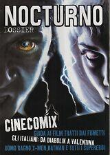 NOCTURNO DOSSIER CINECOMIX guida ai film tratti dai fumetti