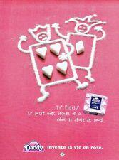 PUBLICITE ADVERTISING 126  1998   le sucre en morceaux Daddy vie en rose