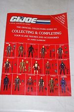 The Official Collector's Guide to Collecting and Completing Your GI Joe Figures