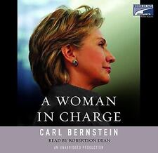 99 CENT AUDIOBOOK A Woman in Charge by Carl Bernstein (2008, CD, Unabridged)