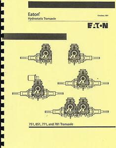 Eaton 751/851/771/781 Hydrostatic Transaxle Repair Manual