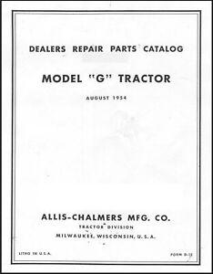 Allis Chalmers Model G Tractor Dealer Service Parts Manual - 1954
