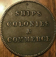 PEI SHIPS COLONIES AND COMMERCE HALFPENNY TOKEN - SHC-14 LEES 27-33 10+I