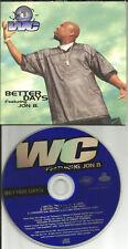 WC w/ JON B Better Days INSTRUMENTAL & Cheddar CLEAN MACK 10 Ice Cube CD single