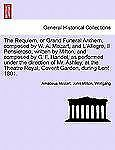 The Requiem, or Grand Funeral Anthem, Composed by W. A. Mozart, and L'Allegro, I