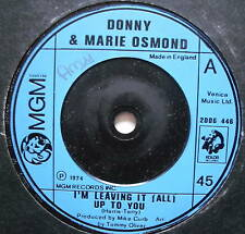 """DONNY & MARIE OSMOND - I'm Leaving It All Up To You 7"""""""
