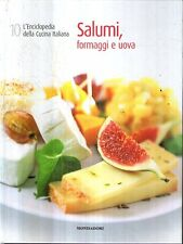 L16 L'enciclopedia della cucina italiana vol. 10 Salumi, formaggi e uova