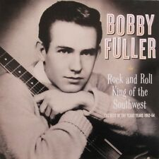 BOBBY FULLER 'Rock Roll King LP Texas 1962-64 Eddie Cochran Fanatics Buddy Holly