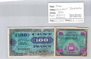 BILLET FRANCE - 10 et 100 F 1944 - DRAPEAU - N°62247016 et 98428671