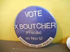Campaign Button Pinback Canada Election Political Pin,Vote Priscilla Boutcher