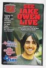 JAKE OWEN Concert Poster- April 12, 2007- KASE 101, Austin, Texas