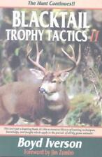 Blacktail Trophy Tactics II Paperback – December 1, 1999 by Boyd Iverson