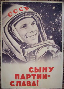 """Russian Soviet Cosmos Gagarin poster """"Glory to the son of the Party"""""""
