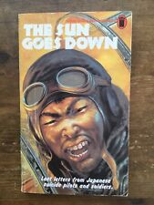 The Sun Goes Down Nel First Edition Book Japanese Suicide Pilots And Soldiers
