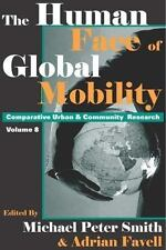 Comparative Urban and Community Research: The Human Face of Global Mobility 8...