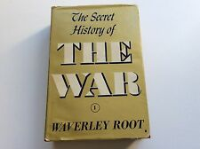 The Secret History of The War - Waverely Root - Signed ! - 1945 - 1st Edition