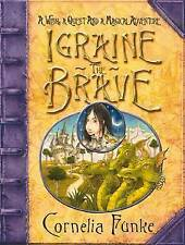 Igraine the Brave(Hardback), Funke, Cornelia , Good | Fast Delivery