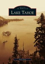 Images of America: Lake Tahoe by Peter Goin (2005, Paperback)