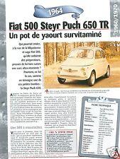 Fiat 500 Steyr Puch 650 TR 4 Cyl. 1964 Italia Italy Car Auto Retro FICHE FRANCE